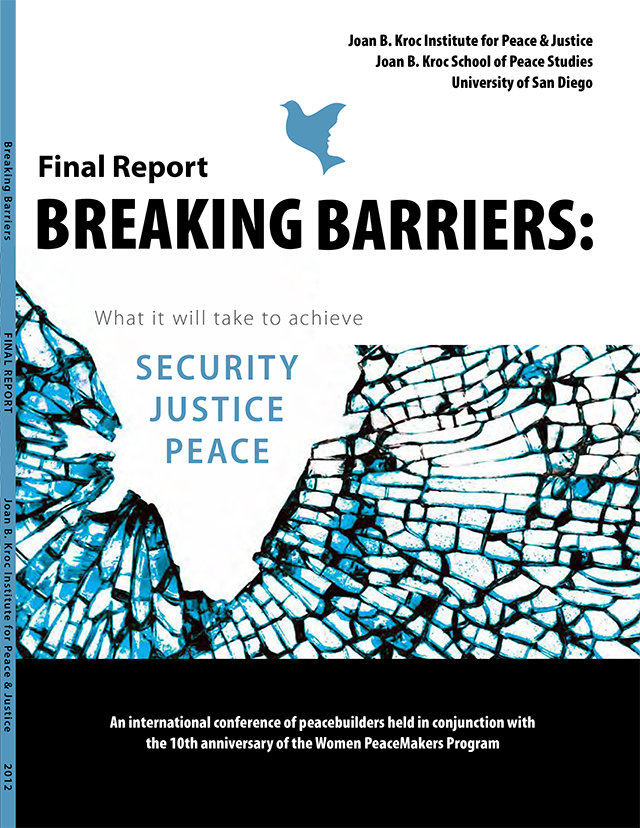 Breaking Barriers: What it will take to achieve security, justice, and peace