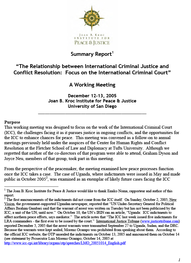 The Relationship between International Criminal Justice and Conflict Resolution: Focus on the International Criminal Court