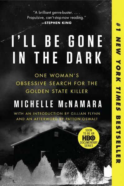 Book cover of I'll Be Gone in the Dark