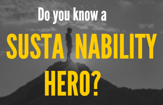 Do you know a sustainability hero? ad