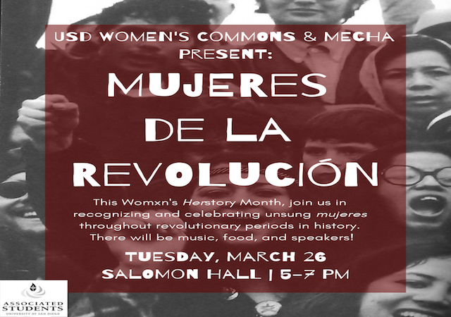 Mujeres De La Revolución: Join us in recognizing & celebrating unsung mujeres throughout revolutionary periods in history. There will be music, food & speakers!