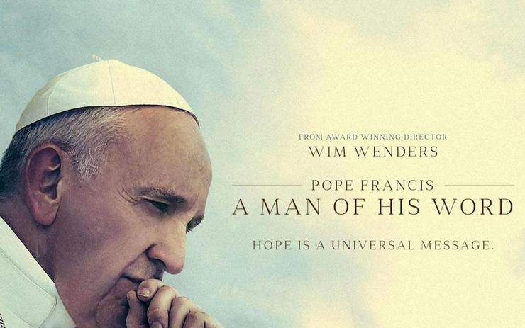 Pope Francis profile with movie title: Pope Francis A Man of His Word