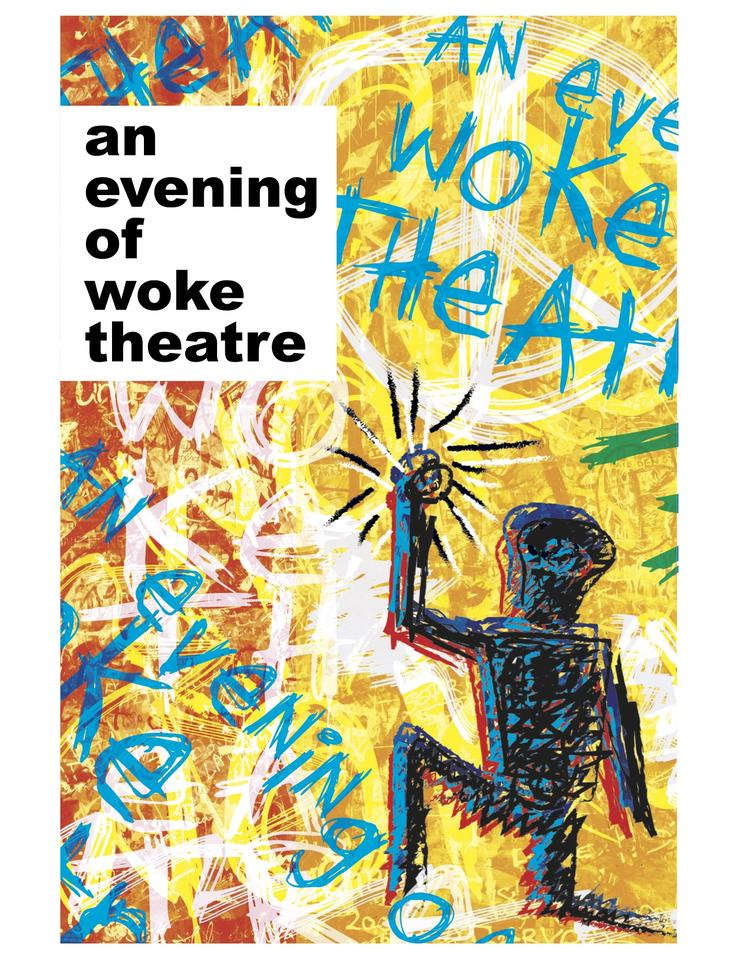 An evening of woke theatre