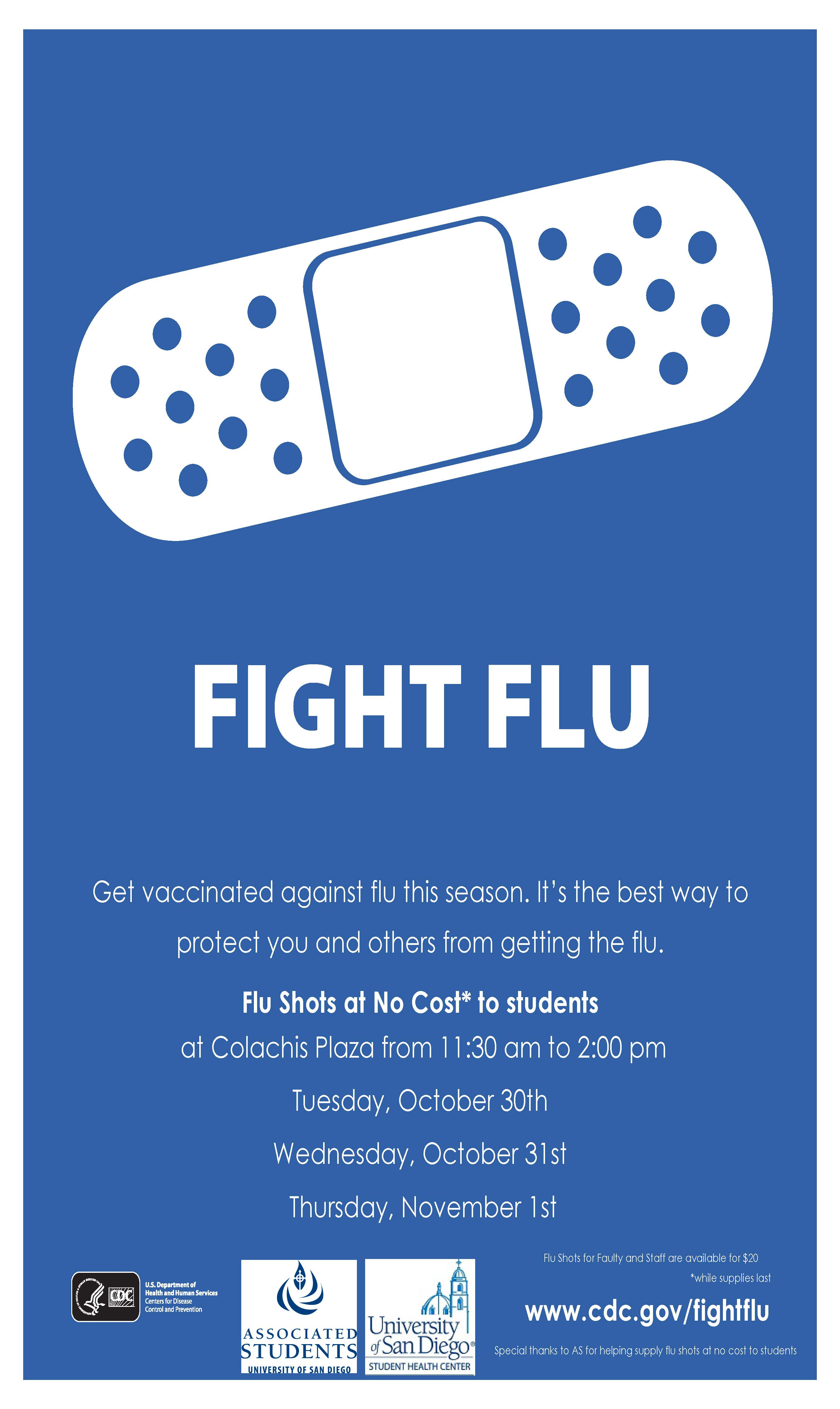 Get vaccinated against flu this season.  It's the best way to protect you and others from getting the flu.  Flu Shots at No Cost to Students at Colachis Plaza from 11:30am to 2:00 pm.