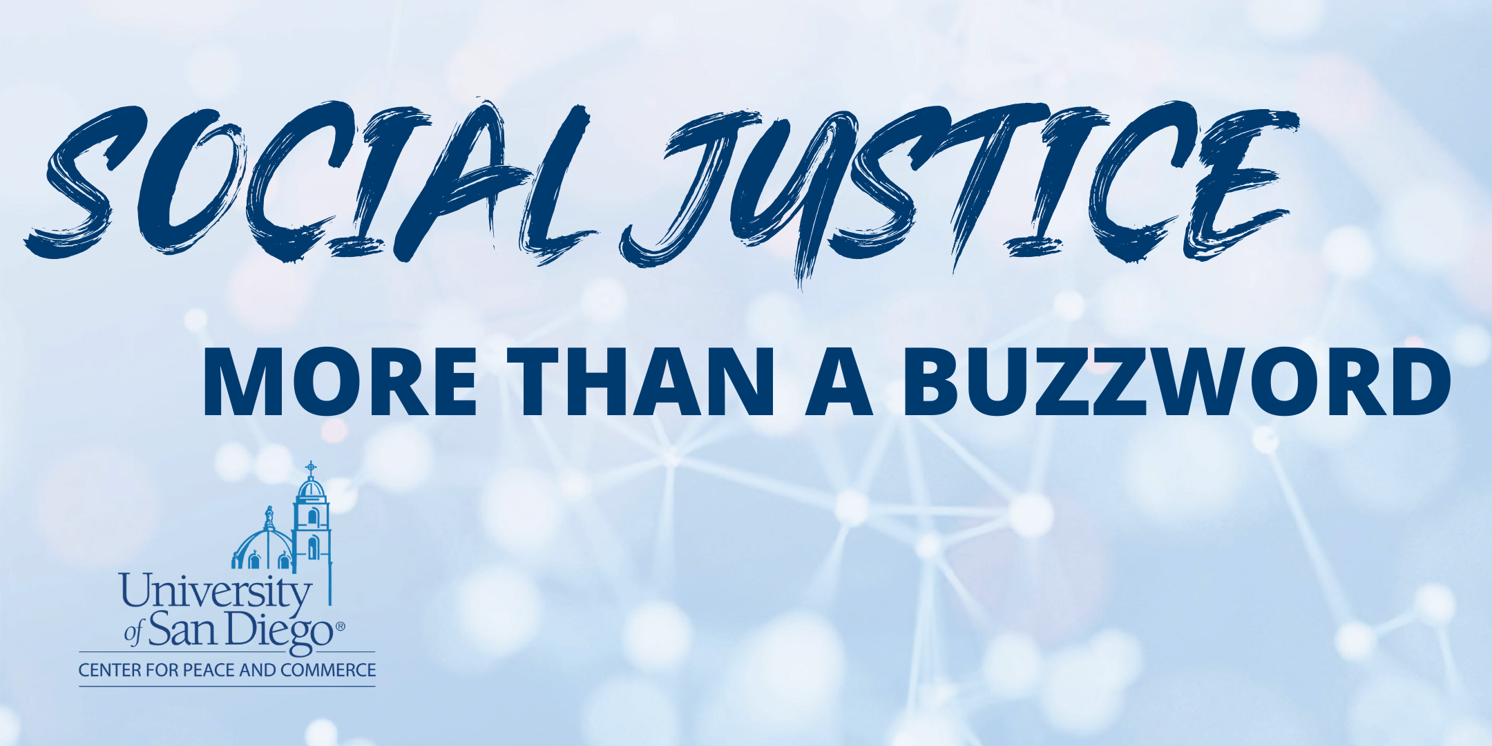 Event title, Social Justice, More than a Buzzword on light blue graphic