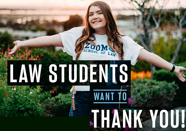 Law Students Thank You