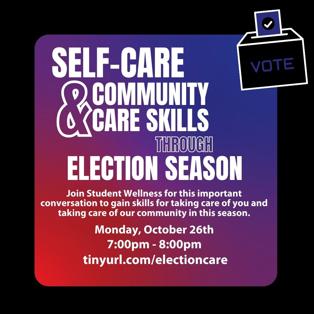 Event Flyer: Self-Care and Community Care Through Election Season