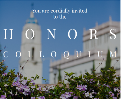 """Maher Hall, text that reads, """" You are cordially invited to the Honors Colloquium"""""""