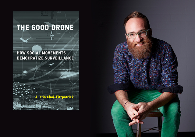 Austin Choi-Fitzpatrick's new book, The Good Drone