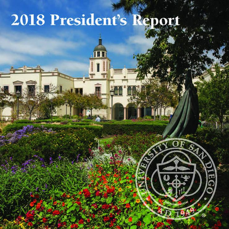 The 2018 University of San Diego President's Report is now live. Take a look back at the institution's accomplishments from the past calendar year.