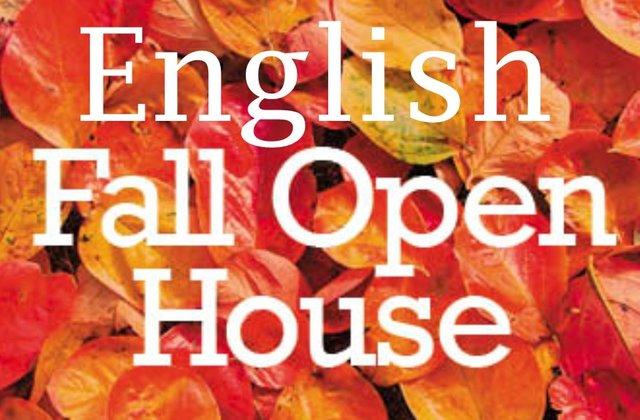 English Fall Open House
