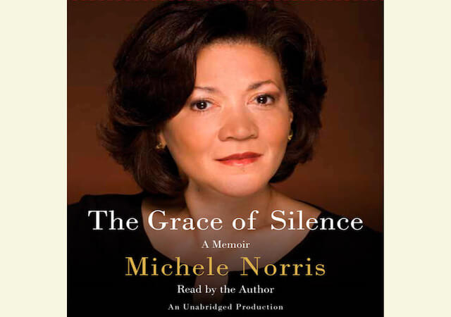 """""""The Grace of Silence"""" book cover with a picture of author Michelle Norris"""