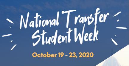 National Transfer Student Week, October 19 - 23, 2020 on blue backdrop