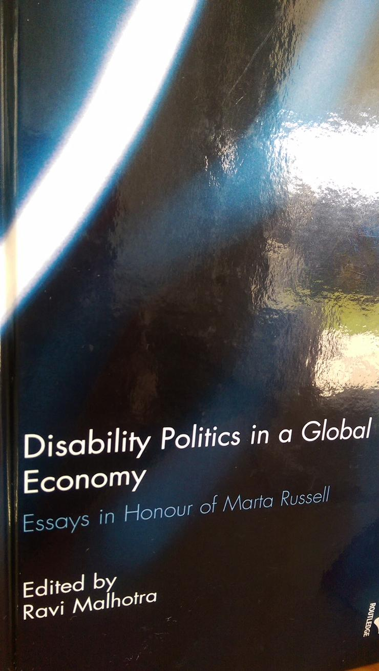 Book Cover: DISABILITY POLITICS IN A GLOBAL ECONOMY: ESSAYS IN HONOR OF MARTA RUSSELL
