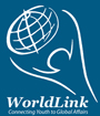WorldLink ~ Connecting Youth to Global Affairs