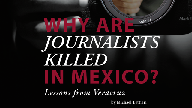 Why are Journalists killed in Mexico - 2016 Kroc School Magazine