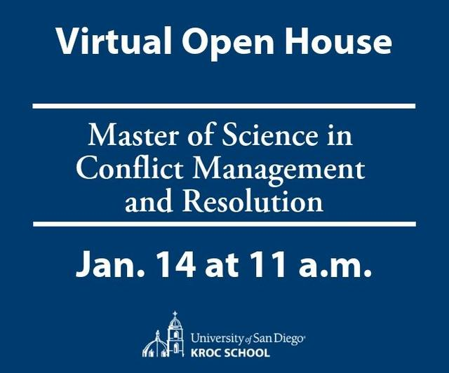 Virtual Open House Master of Science in Conflict Management and Resolution January 14 at 11 a.m.