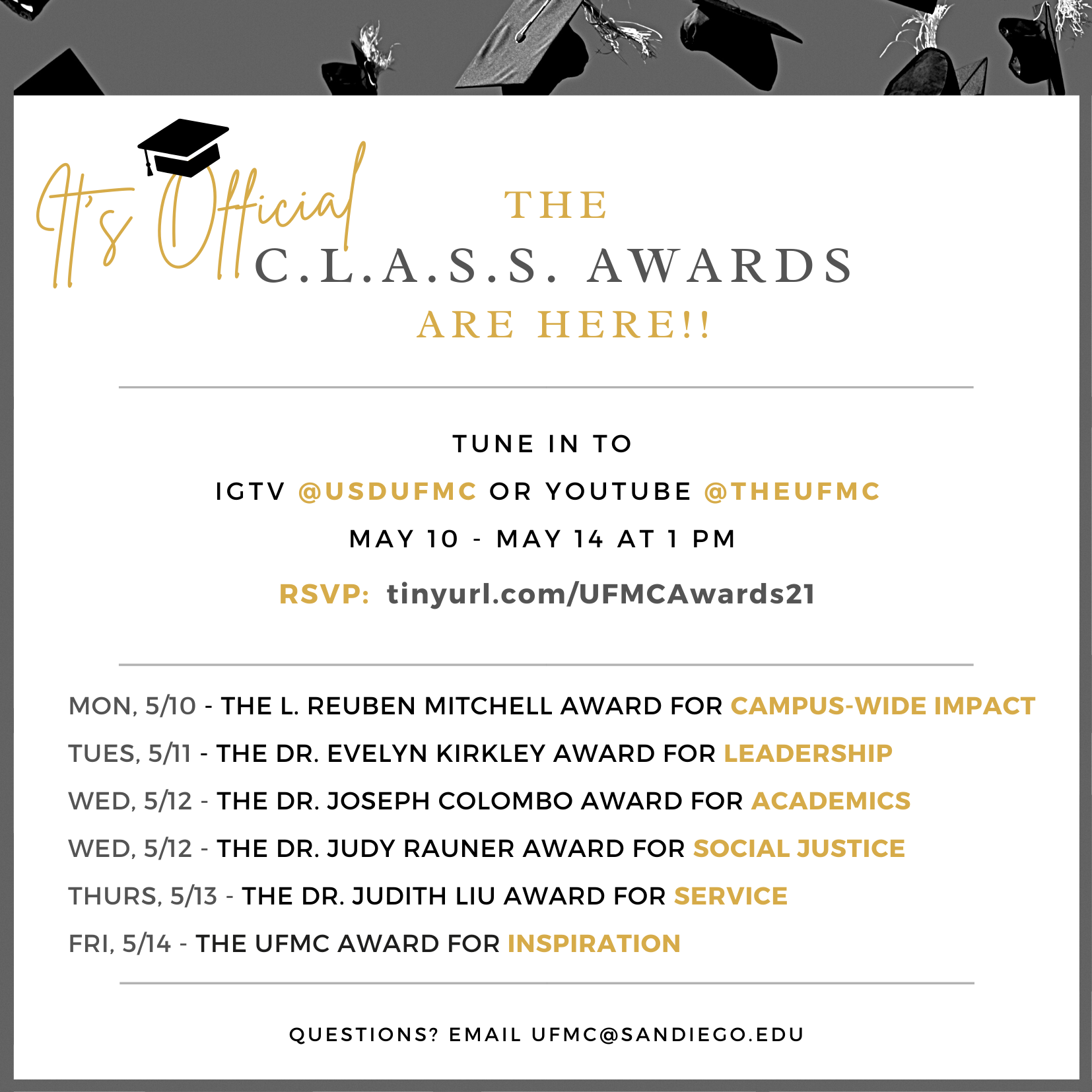 "Grey background with white box that reads ""IT'S OFFICIAL, THE C.L.A.S.S. AWARDS ARE HERE! Tune in 5/10-5/14 on UFMC IG @USDUFMC or on YouTube @TheUFMC"""