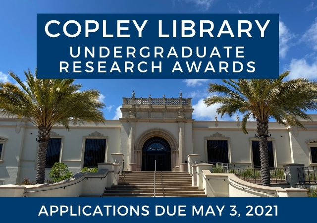 Image of front entrance Copley Library with text overlay for Copley Library Undergraduate Research Awards.