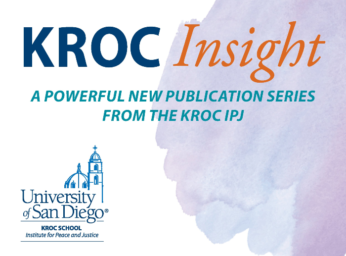peace studies in the news kroc ipj launches kroc insight series a new publication for peacebuilders university of san diego kroc ipj launches kroc insight series