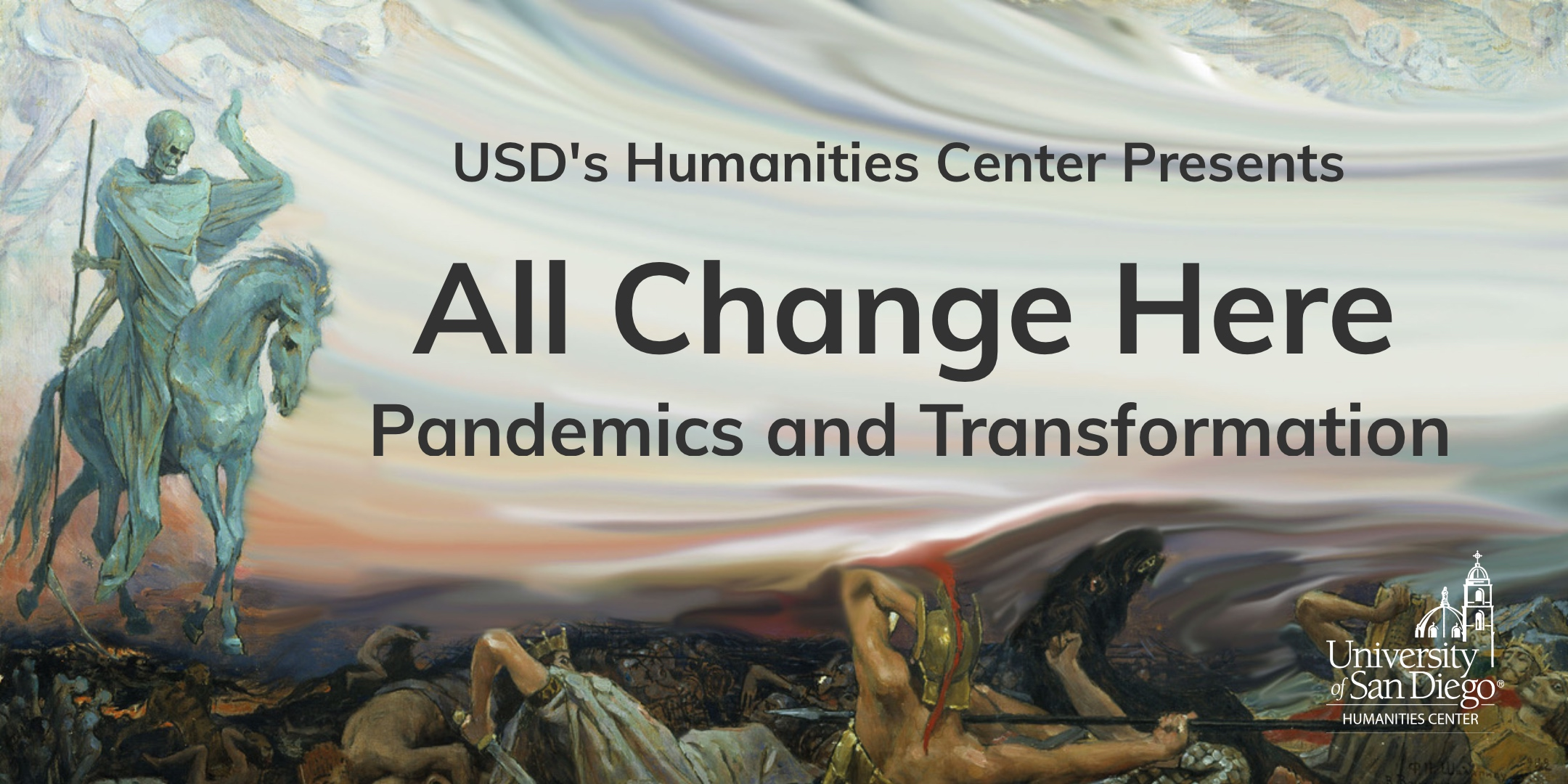 "painting of the horseman of the Apocalypse with the text ""All Change Here: Pandemics and Transformation"" on top"