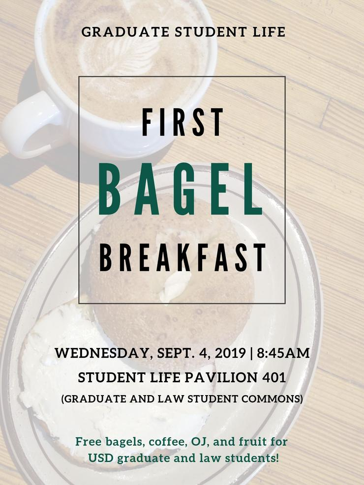 Graduate Student Life Bagel Breakfast on September 4, 2019 at 8:45AM in SLP 401