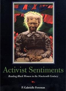Activist Sentiments by P. Gabrielle Foreman