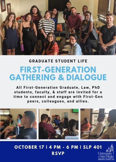 First Generation Gathering and Dialogue on Oct 17, 2019 at 4-6pm in SLP 401