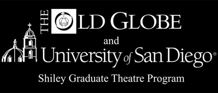 Old Globe and USD Shiley Graduate Theatre Program