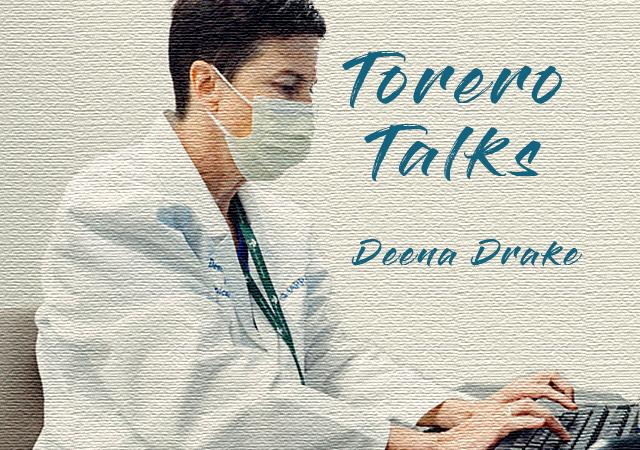 Dr. Deena Drake; Torero Talks