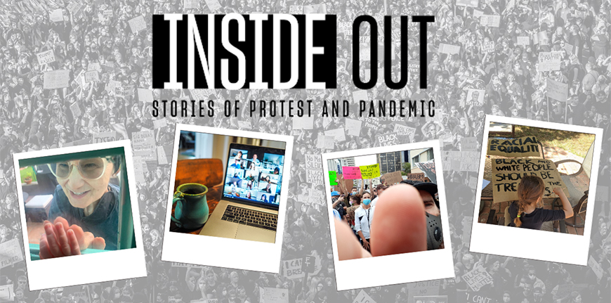 "The Kroc School seeks photo images from the community for an exhibition project called ""Inside Out: Stories of Protest and Pandemic."" Submit your photo today!"