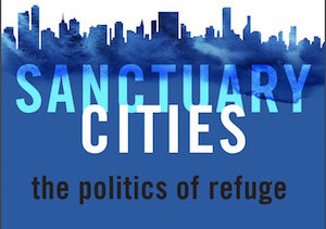 Sanctuary Cities Book Cover