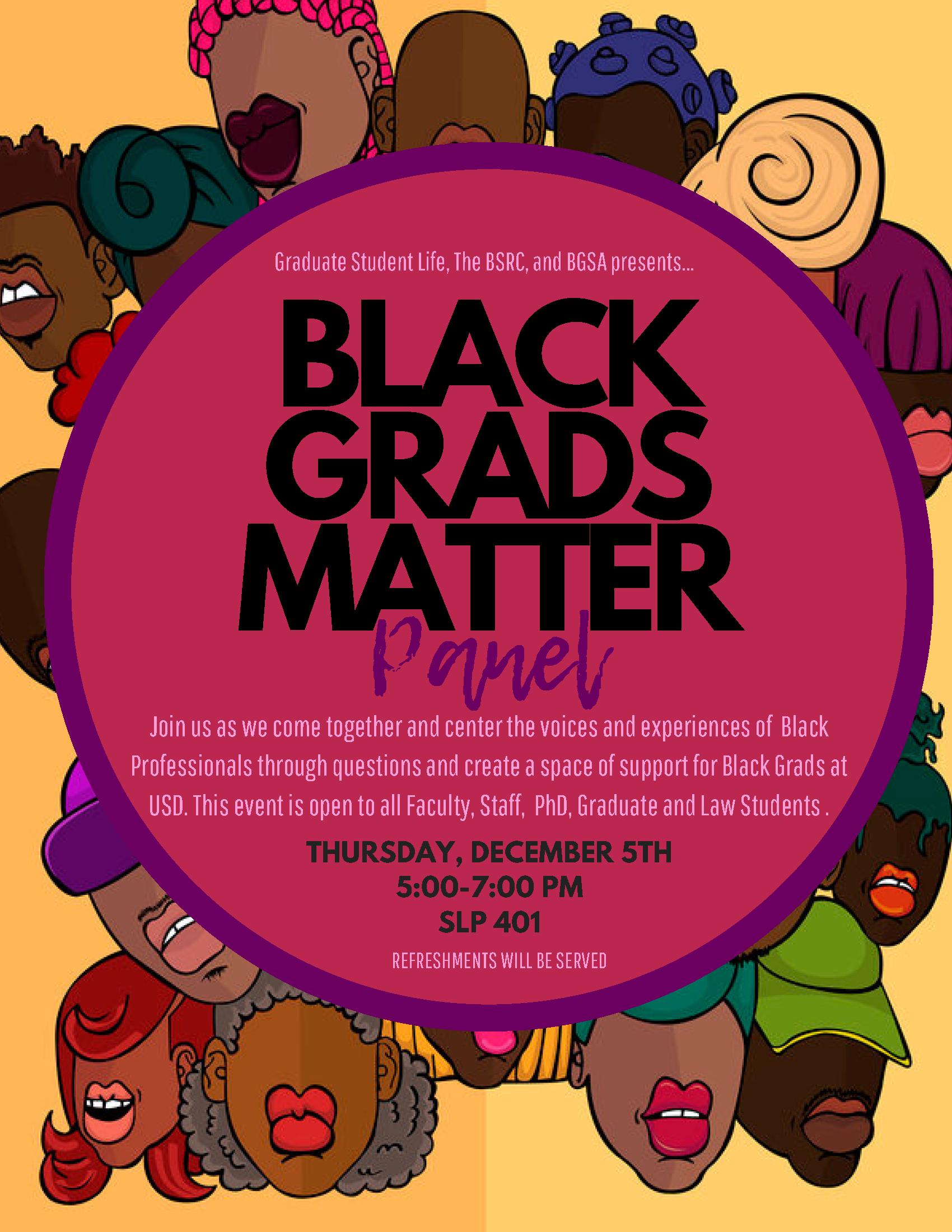 GSL, BSRC, BGSA Black Grads Matter