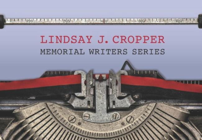 Lindsay J. Cropper Memorial Writers Series