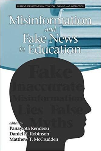 Misinformation and Fake News in Education