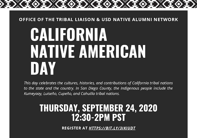 Black and White Flyer with information on the Office of the Tribal Liaison's and USD Native Alumni Network California Native American Day Event