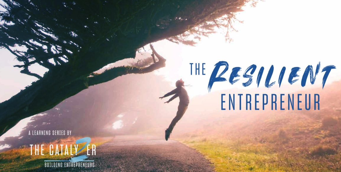 the resilient entrepreneur