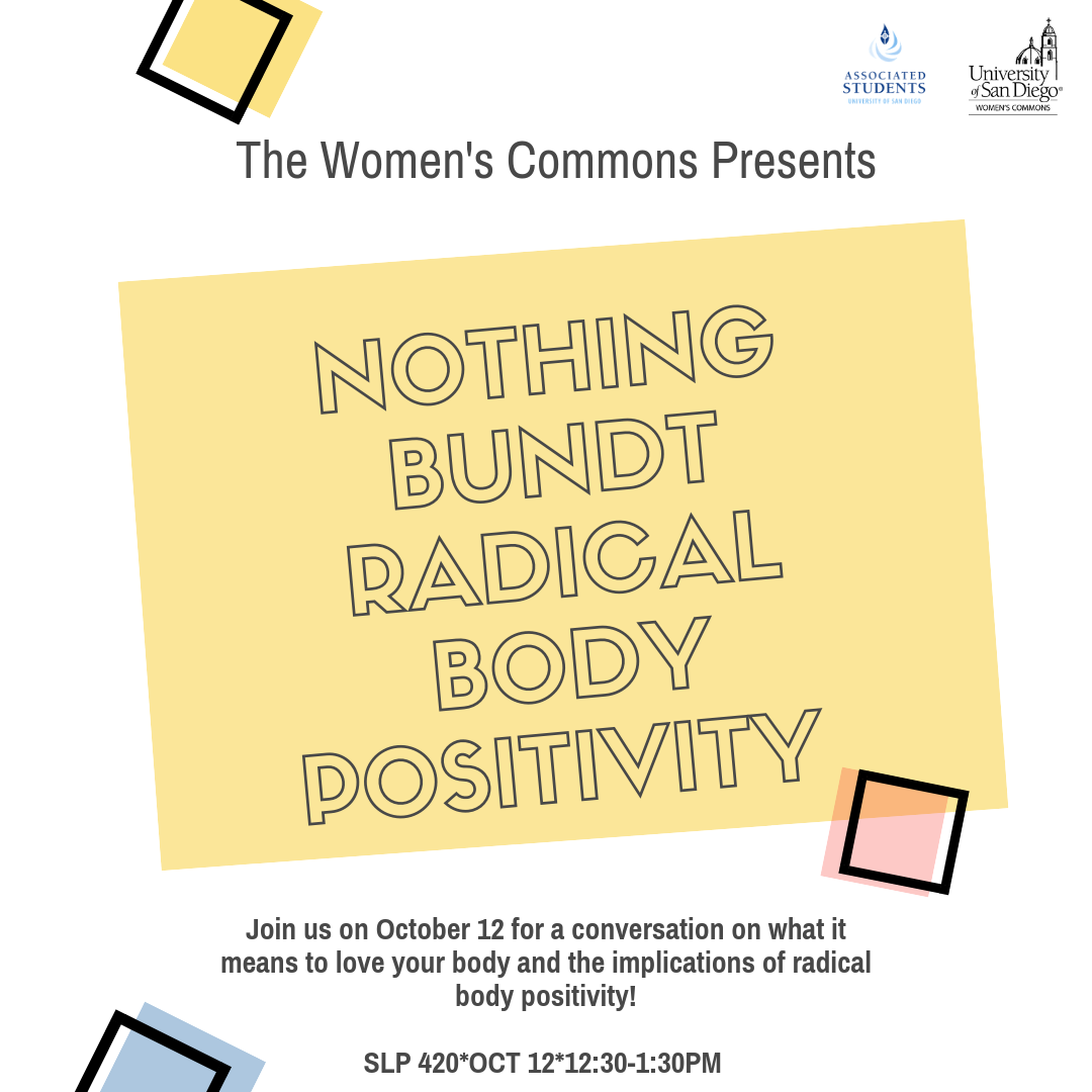 The Women's Commons Presents: Nothing Bundt Radical Body Positivity, Join us for a conversation on what it means to love your body and the implications of radical body positivity!