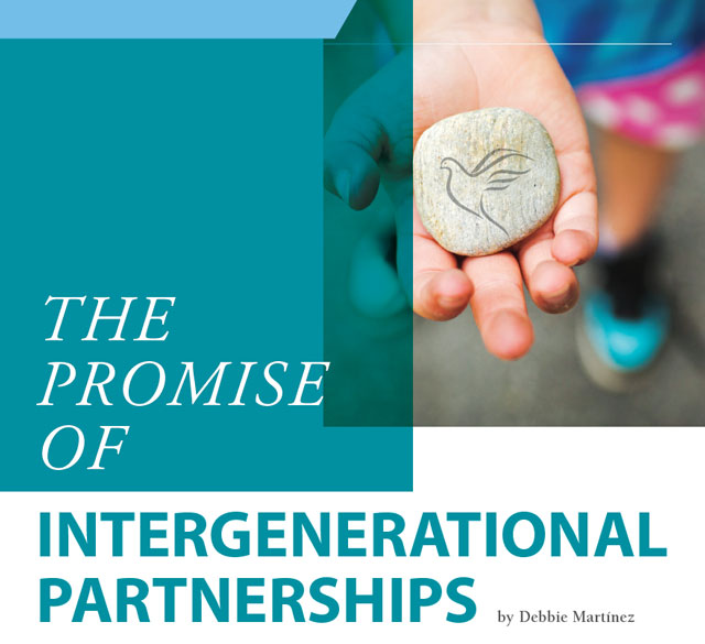 The Promise of Intergenerational Partnerships - 2016 Kroc School Magazine