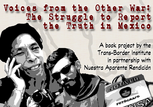 Voices from the Other War: The Struggle to Report the Truth in Mexico