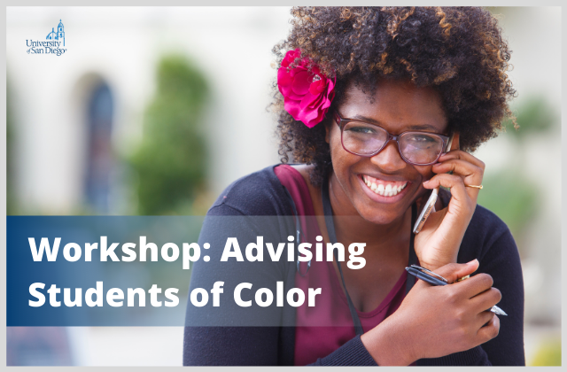 Image of student on the phone smiling with text that reads 'Workshop: Advising Students of Color'