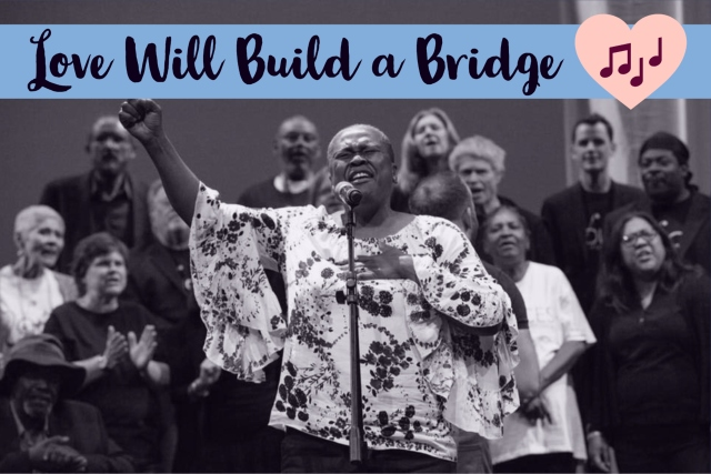 Love Will Build a Bridge, Choir Singing