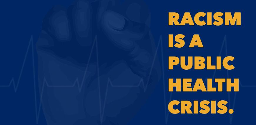 Racism is a Public Health Crisis