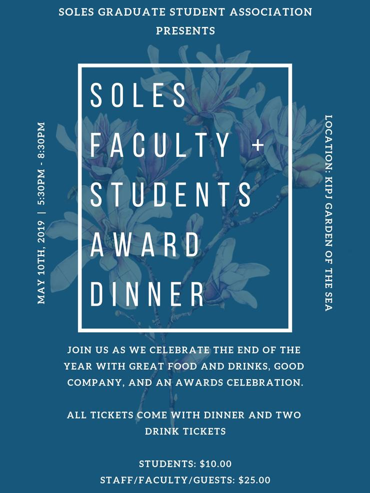 SOLES End of the Year Banquet on May 10th, 2019 at 5:30pm at Kroc Institute of Peace & Justice