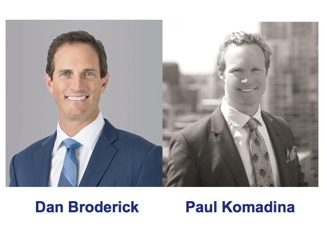 Dan Broderick and Paul Komadina