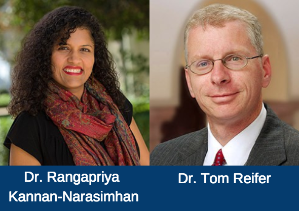 Dr. Rangapriya Kannan-Narasimhan and Dr. Tom Reifer