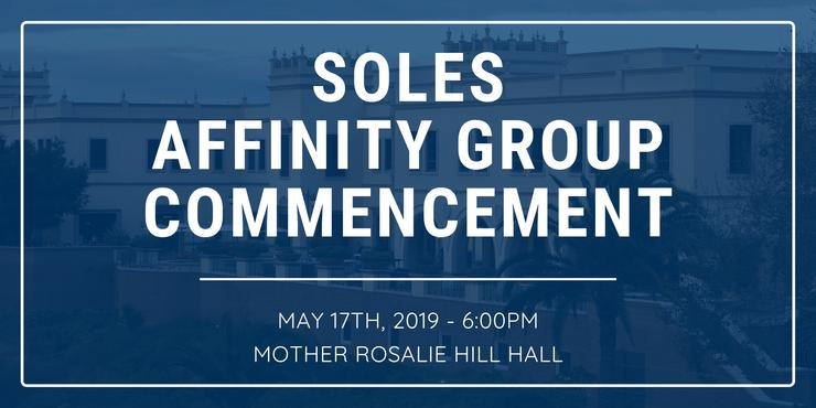 SOLES Affinity Group Commencement Event on May 17th, 2019