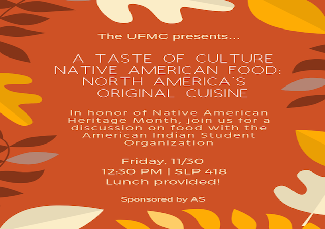 Flyer reads: In honor of Native American Heritage Month, join us for a discussion on food with the AISO.