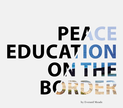 Peace Education on the Border - 2016 Kroc School Magazine