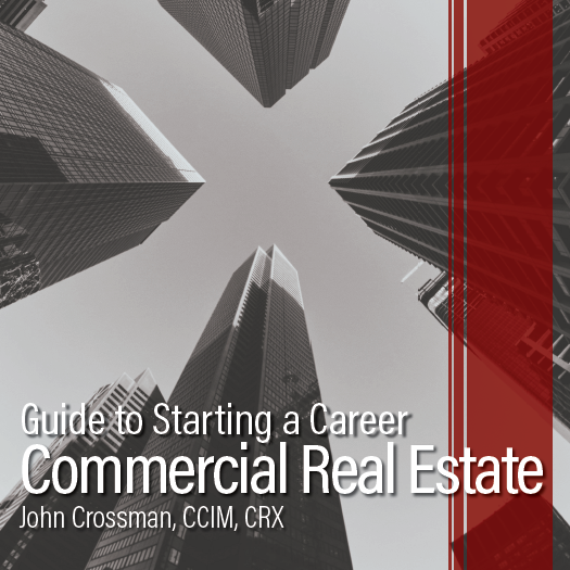 Guide to Starting a Career in Commercial Real Estate